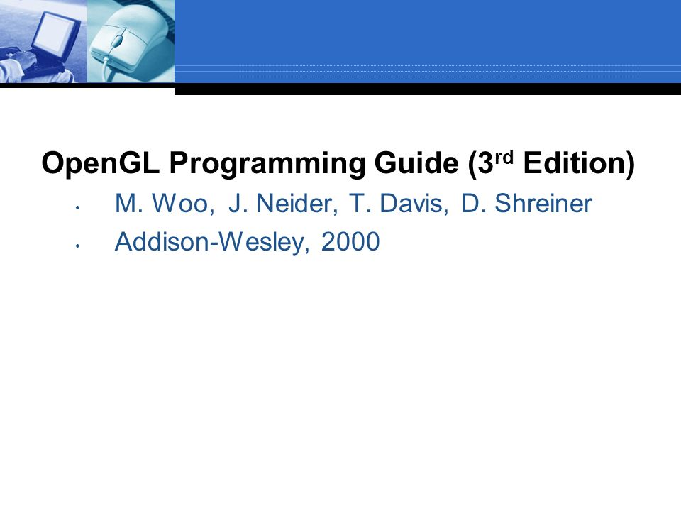 OpenGL Programming Guide (3rd Edition)