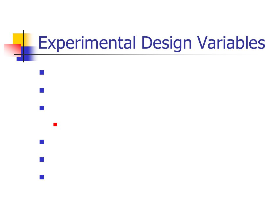 Experimental Design Variables