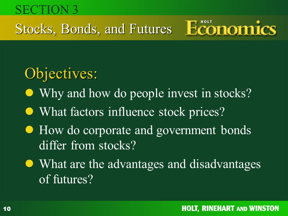Objectives: Stocks, Bonds, and Futures SECTION 3