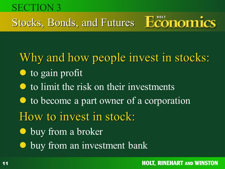 Why and how people invest in stocks:
