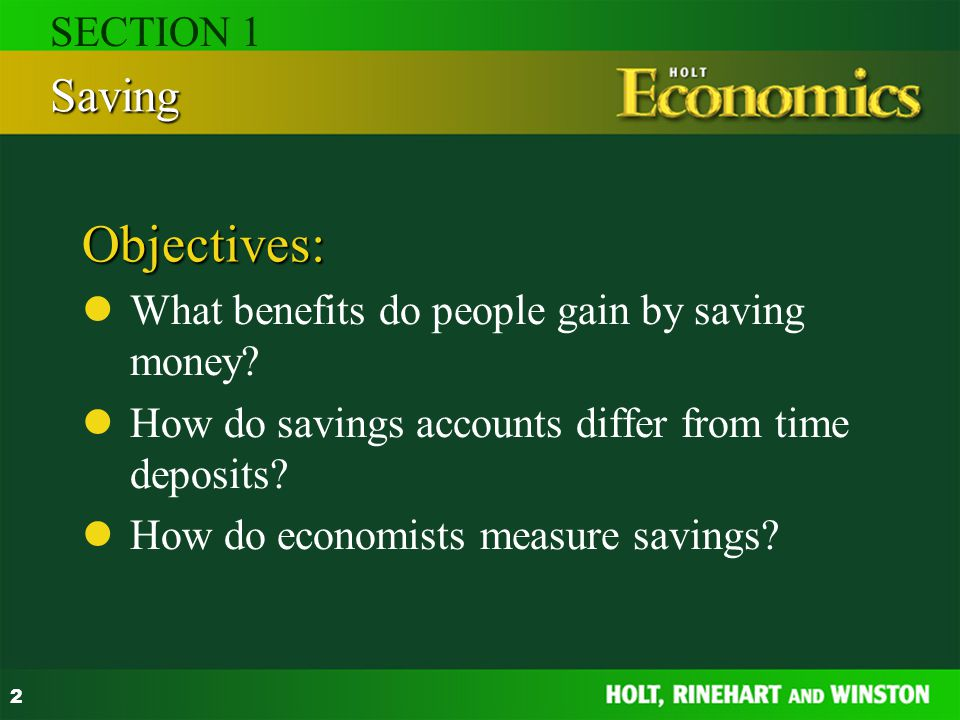 Objectives: Saving SECTION 1