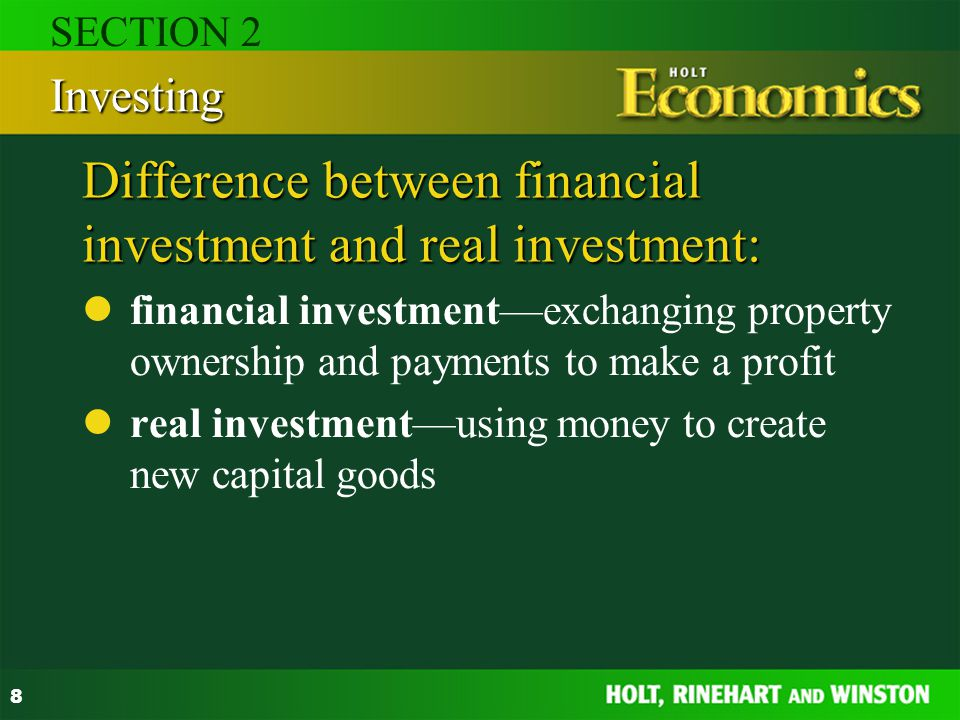 Difference between financial investment and real investment: