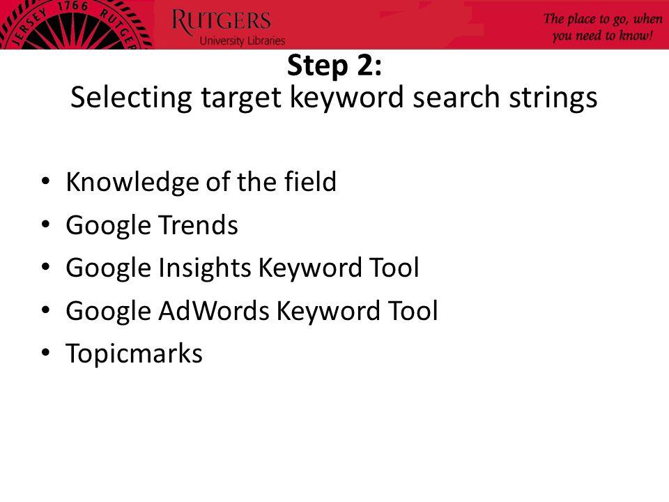Step 2: Selecting target keyword search strings