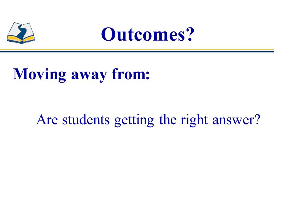 Are students getting the right answer