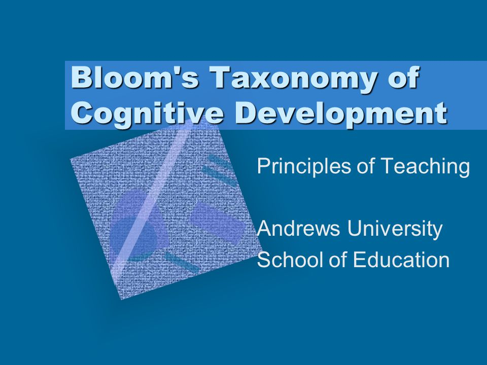 Bloom s Taxonomy of Cognitive Development