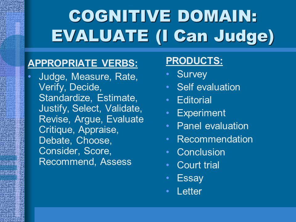 COGNITIVE DOMAIN: EVALUATE (I Can Judge)