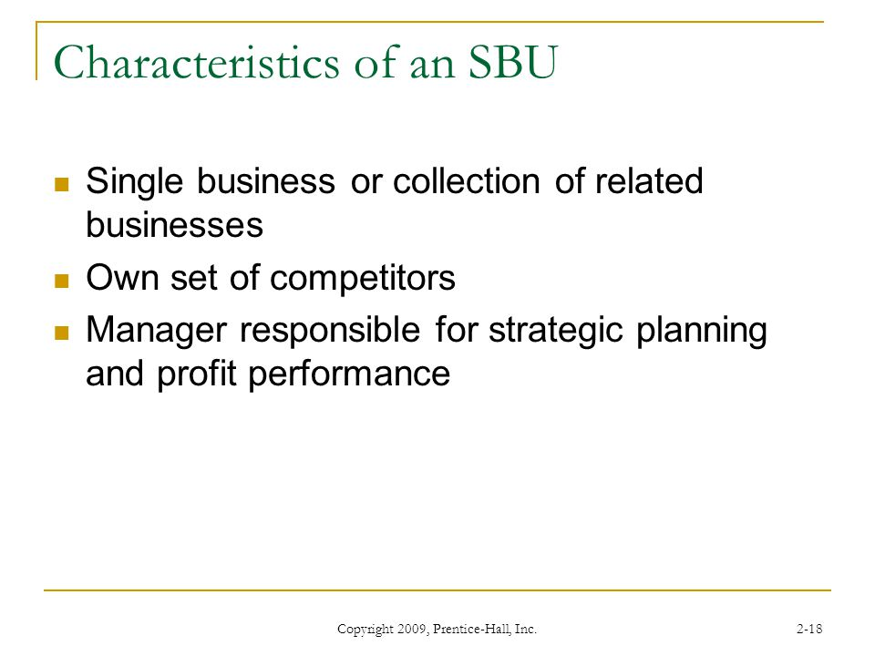 Characteristics of an SBU