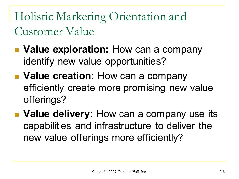 Holistic Marketing Orientation and Customer Value