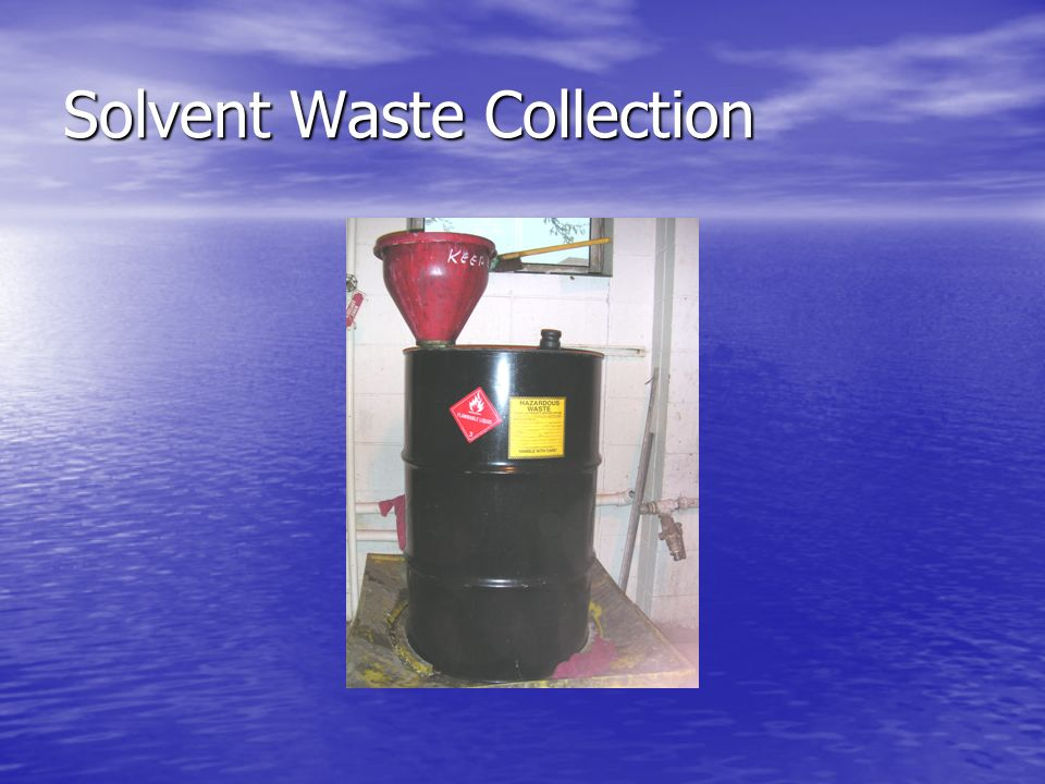 Solvent Waste Collection
