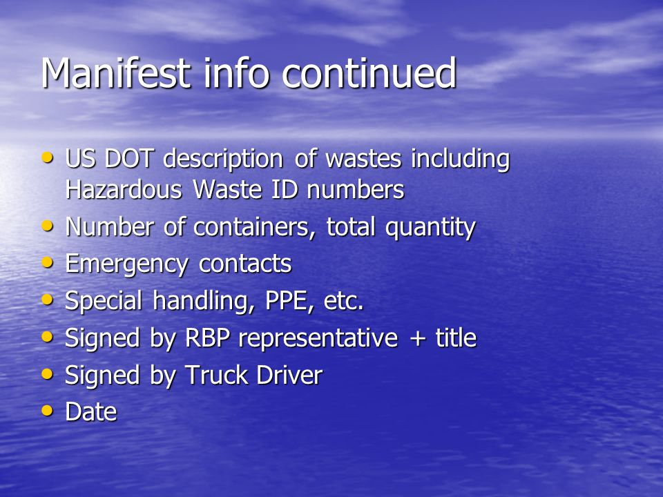 Manifest info continued