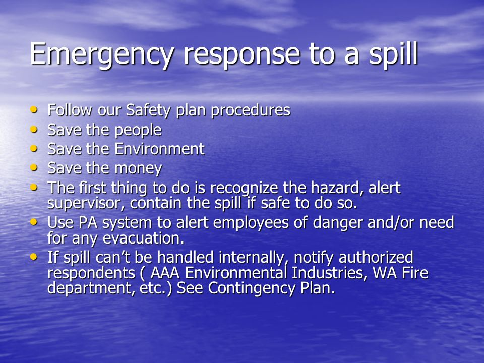 Emergency response to a spill