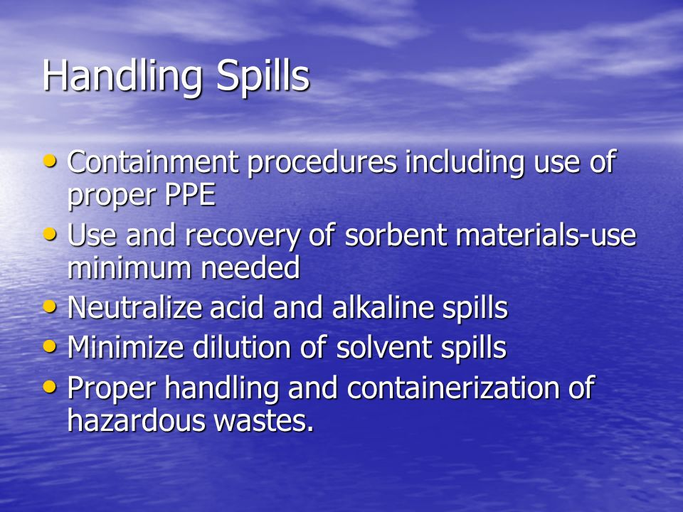 Handling Spills Containment procedures including use of proper PPE