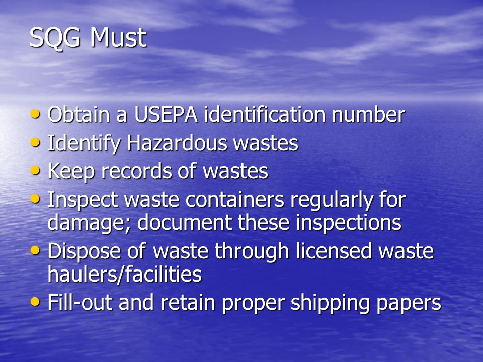 SQG Must Obtain a USEPA identification number