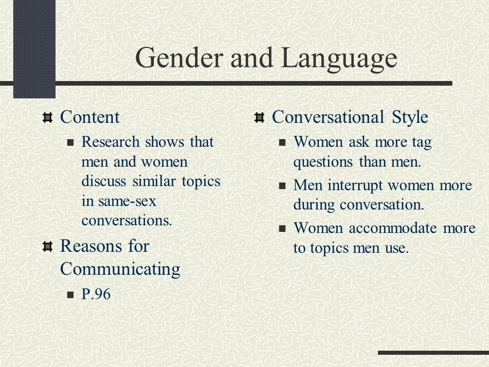 """a comparison of the language used by men and women in communicating A gender based adjectival study of women's  differences between men and women are not used to a great  language of women""""s and men""""s magazines a."""