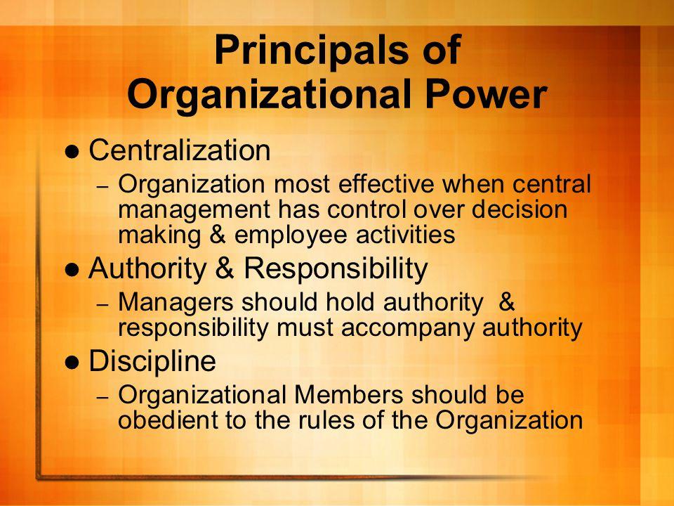 Principals of Organizational Power