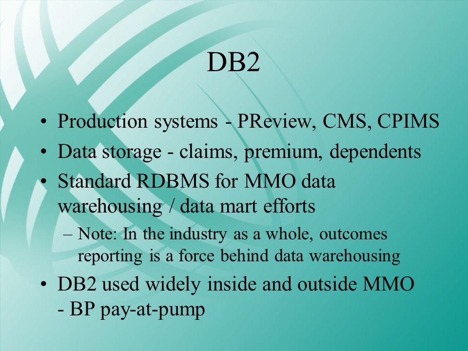 DB2 Production systems - PReview, CMS, CPIMS