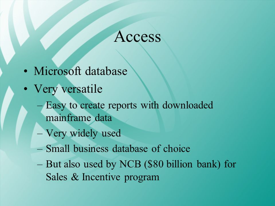 Access Microsoft database Very versatile