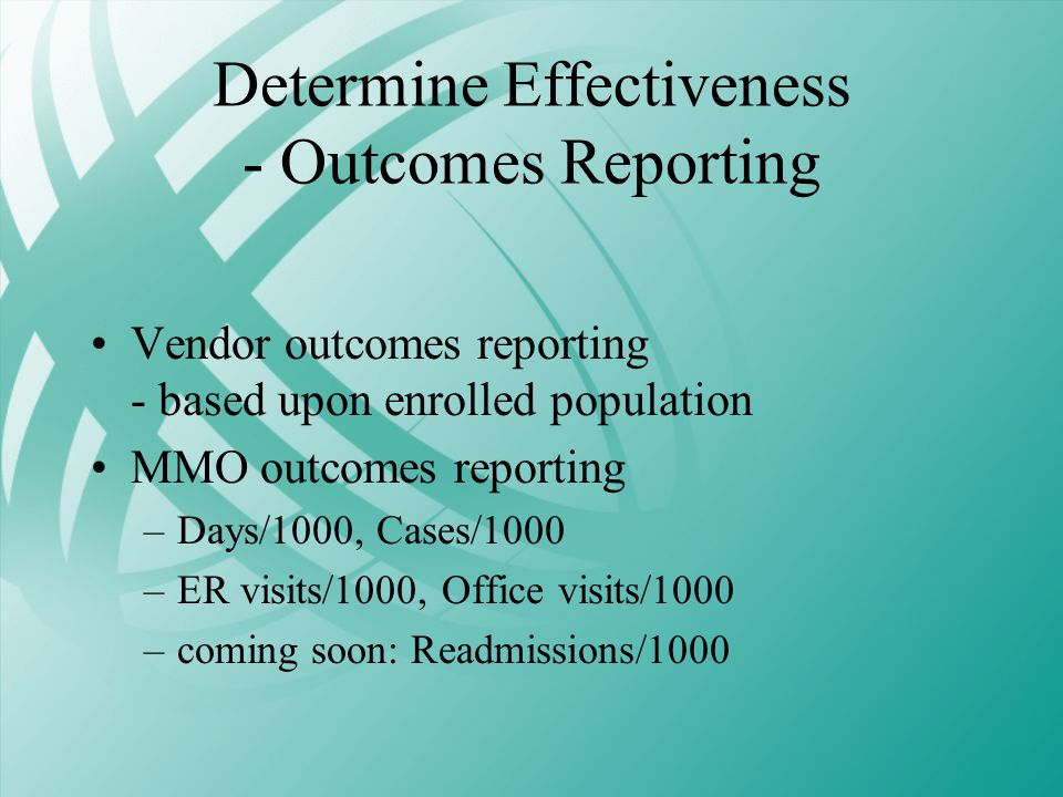 Determine Effectiveness - Outcomes Reporting
