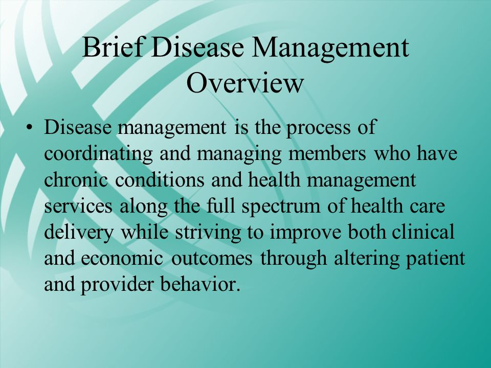 Brief Disease Management Overview