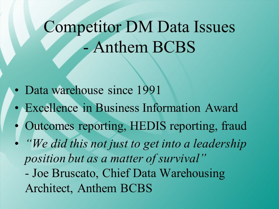 Competitor DM Data Issues - Anthem BCBS