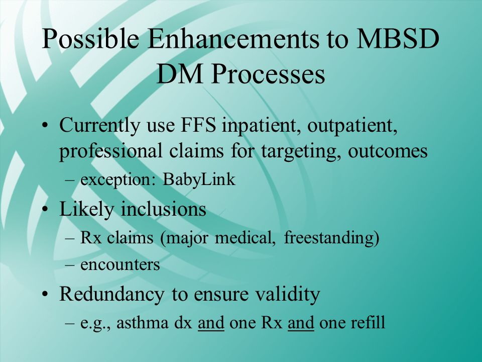 Possible Enhancements to MBSD DM Processes