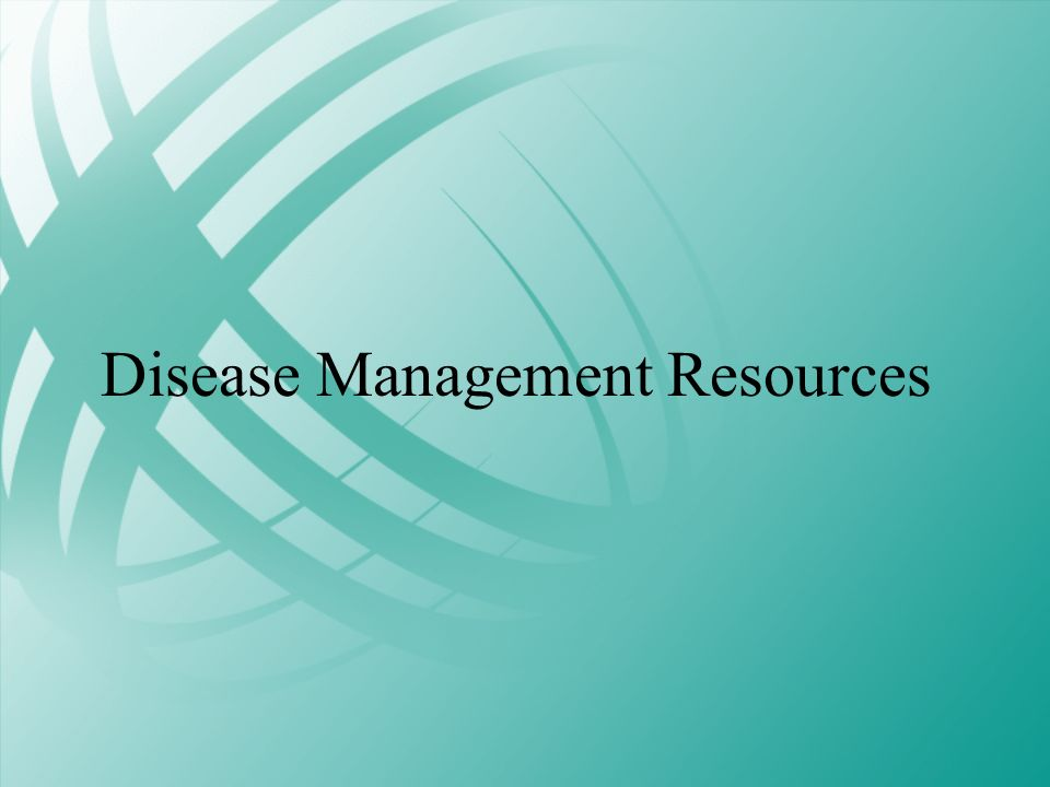 Disease Management Resources