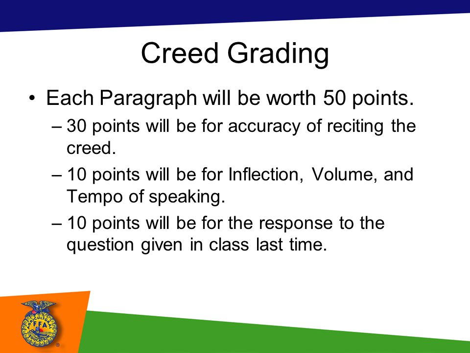 Creed Grading Each Paragraph will be worth 50 points.
