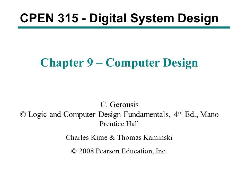 Cpen Digital System Design Chapter 9 Computer Design Ppt Video Online Download