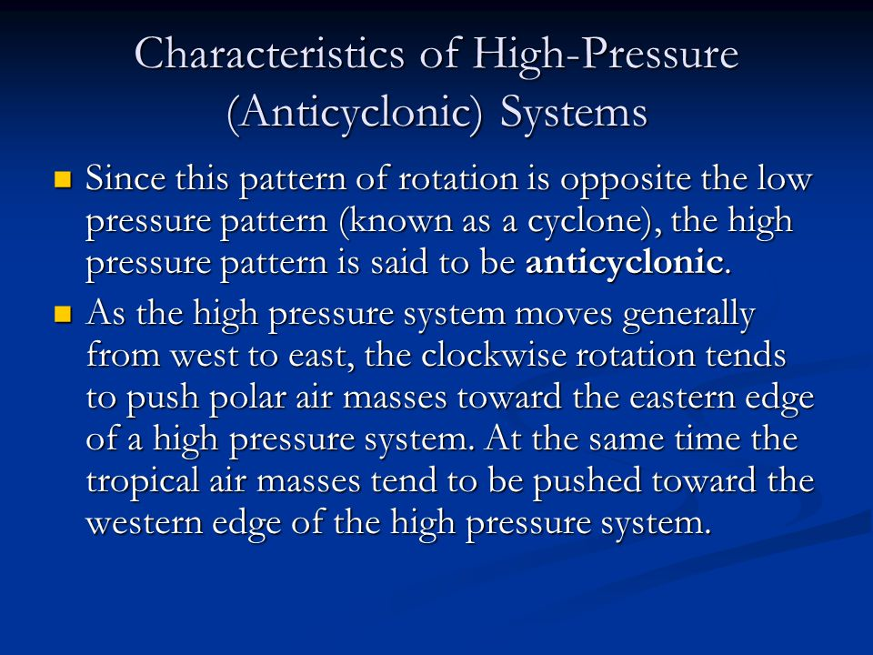 Characteristics of High-Pressure (Anticyclonic) Systems