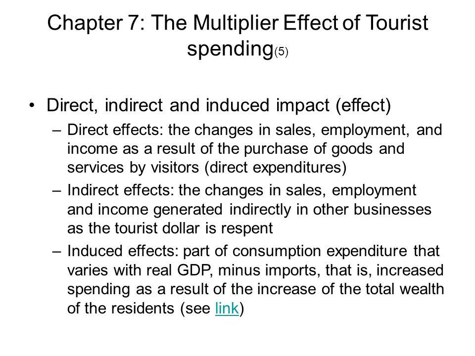 Chapter 7: The Multiplier Effect of Tourist spending - ppt ...