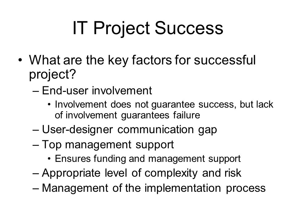 the key factors for a successful project Five critical success factors for project managers really necessary for project success or just nice be limited to only those key to the business success.