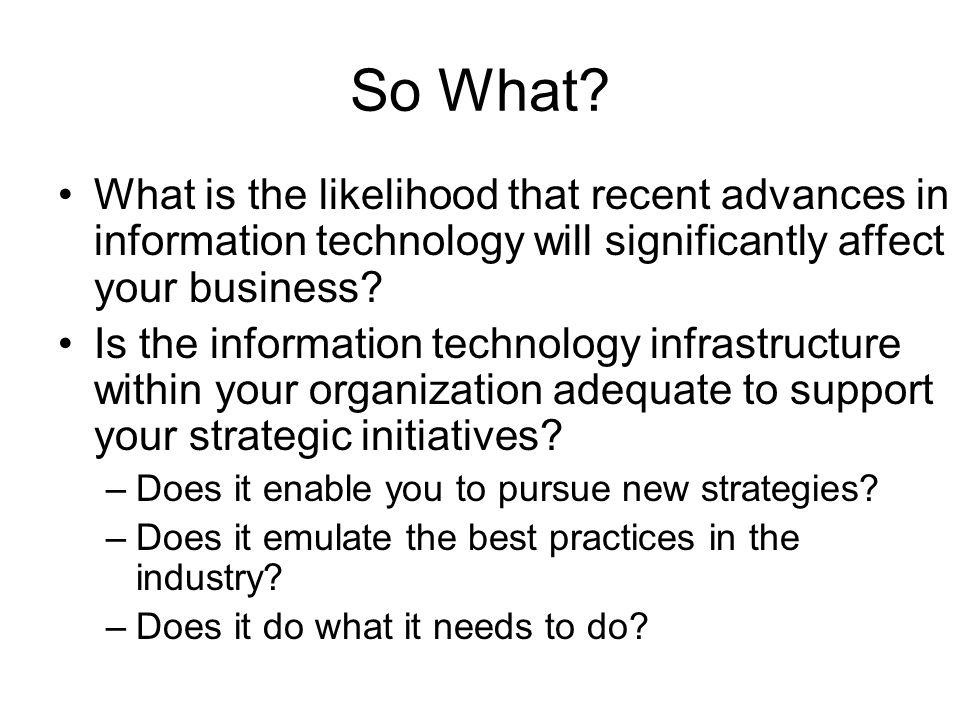 information technology affects business You just have to understand how technology affects your business (for better or worse) and how to apply advancements in order to play them to your advantage posted in technology tagged business and technology , how technology is changing business , technology and innovation.