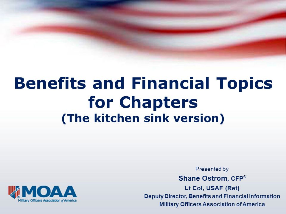 Benefits and Financial Topics for Chapters (The kitchen sink version)