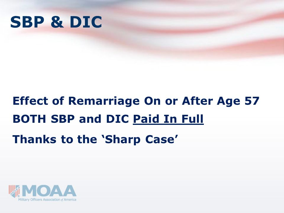 SBP & DIC Effect of Remarriage On or After Age 57