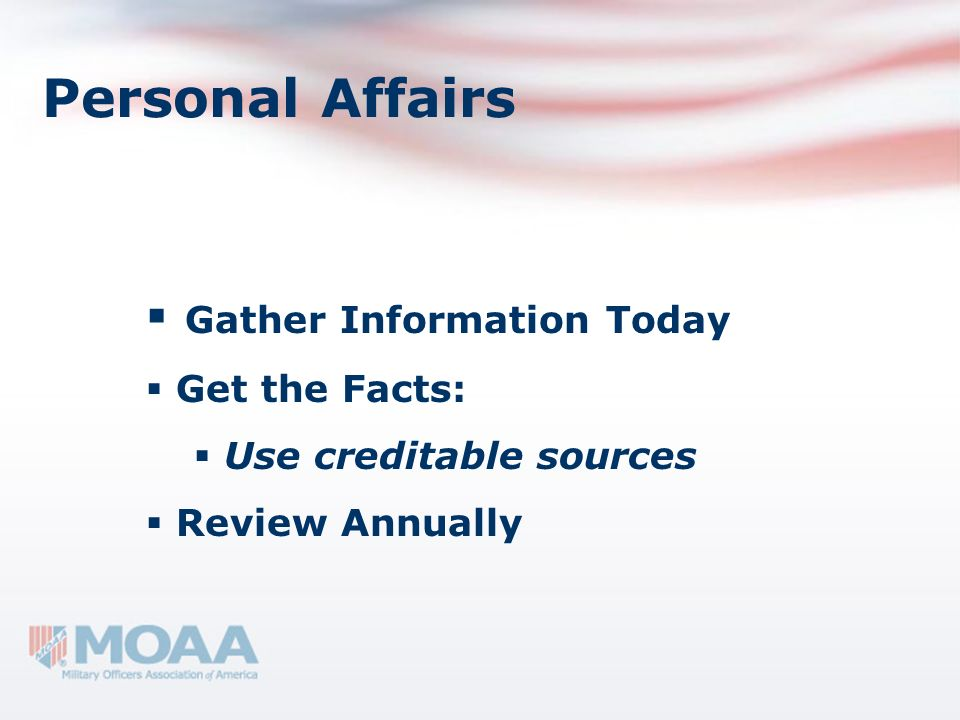 Personal Affairs Gather Information Today Get the Facts: