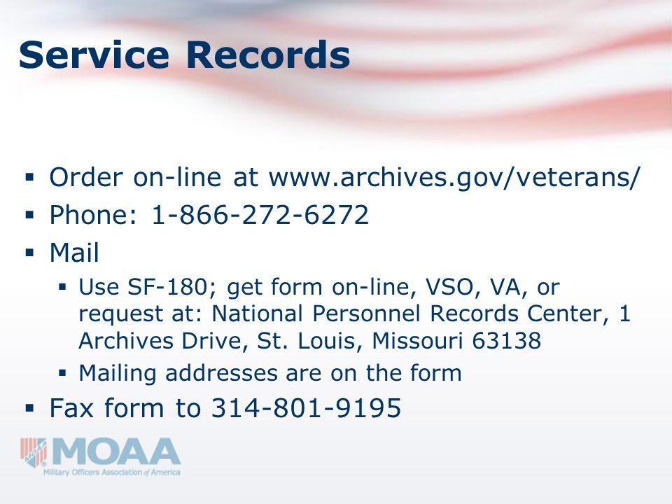 Service Records Order on-line at www.archives.gov/veterans/