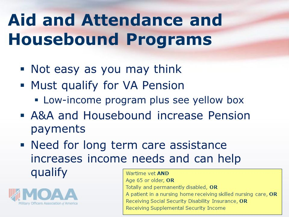 Aid and Attendance and Housebound Programs