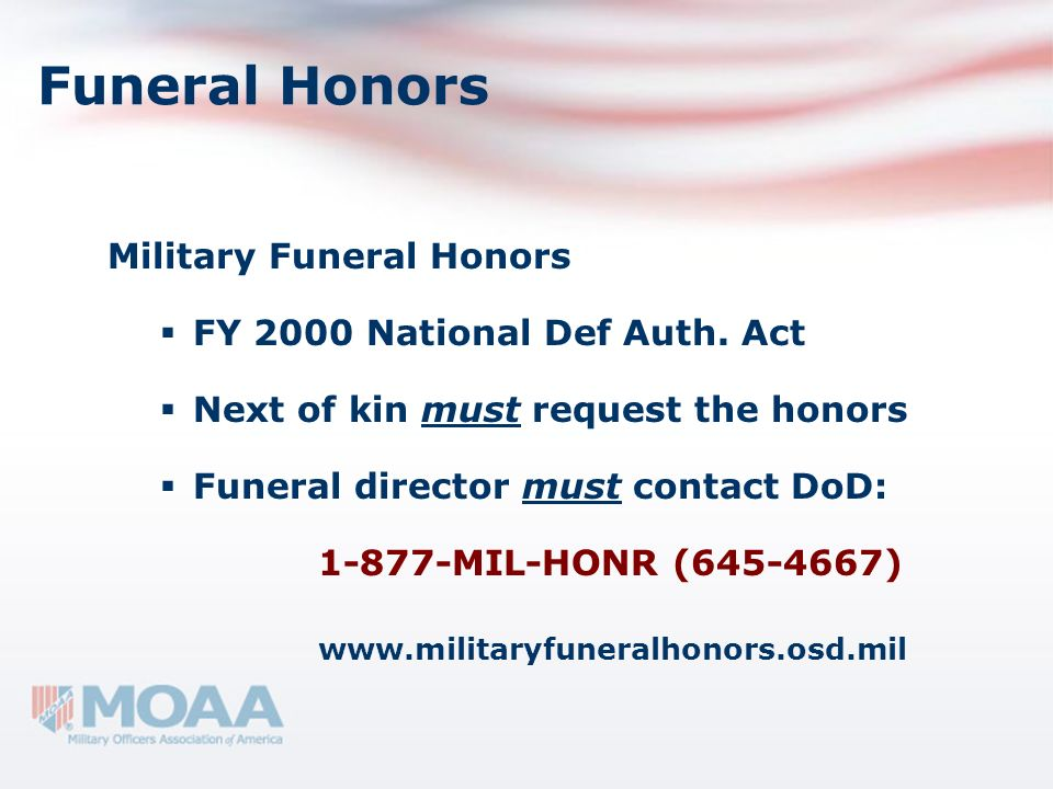 Funeral Honors Military Funeral Honors FY 2000 National Def Auth. Act