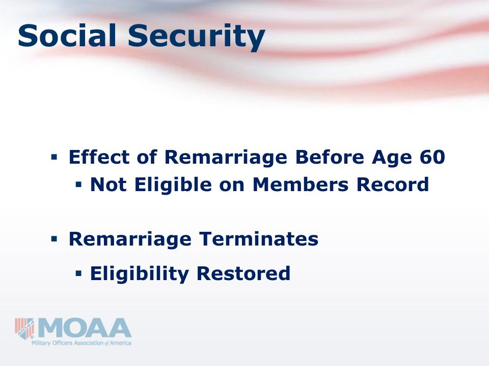 Social Security Effect of Remarriage Before Age 60
