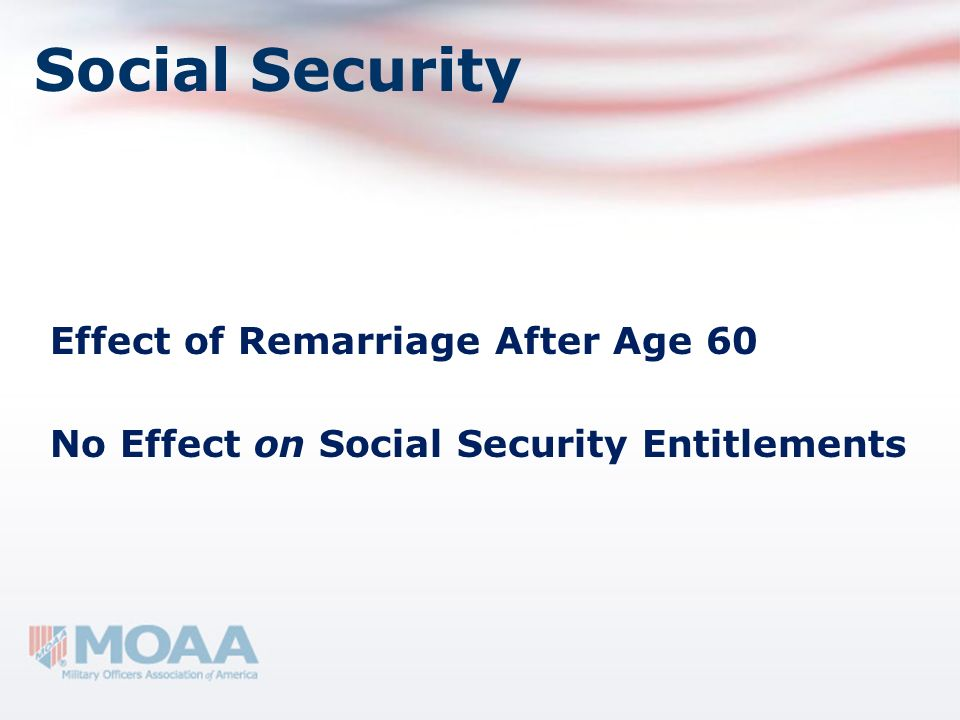 Social Security Effect of Remarriage After Age 60