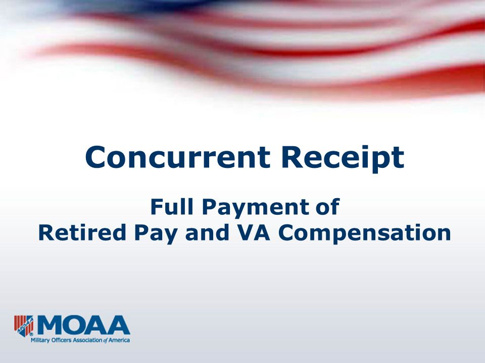 Concurrent Receipt Full Payment of Retired Pay and VA Compensation