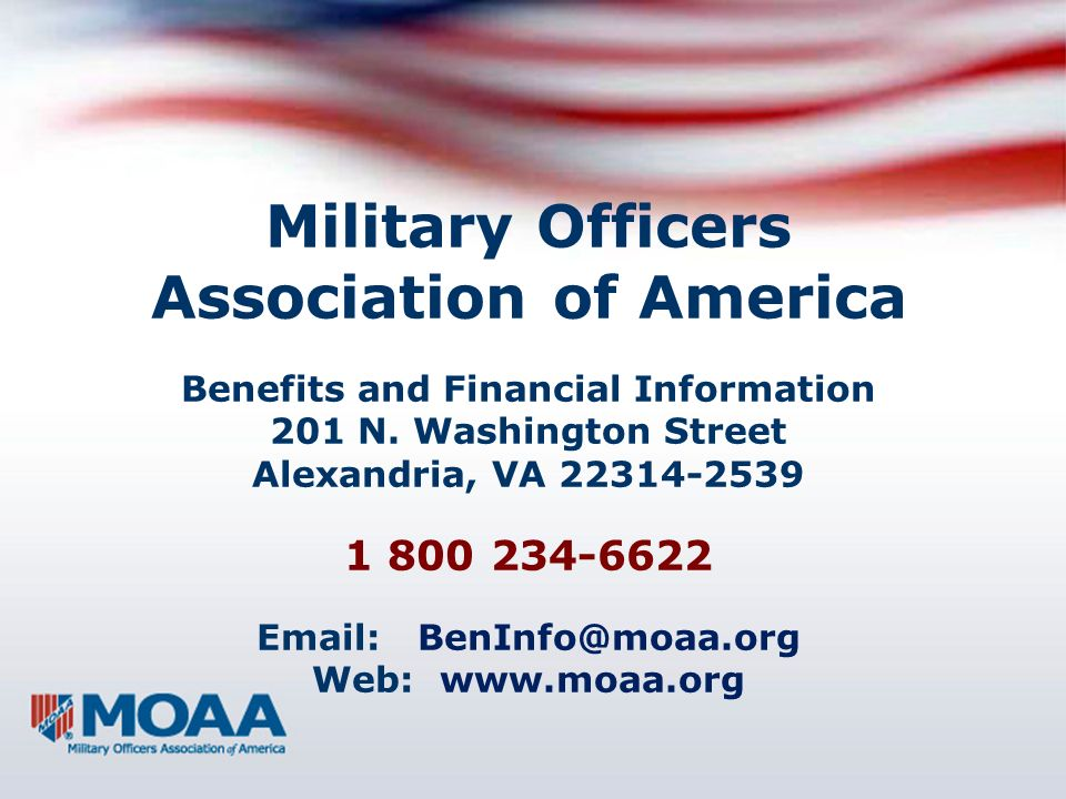 Military Officers Association of America Benefits and Financial Information 201 N.