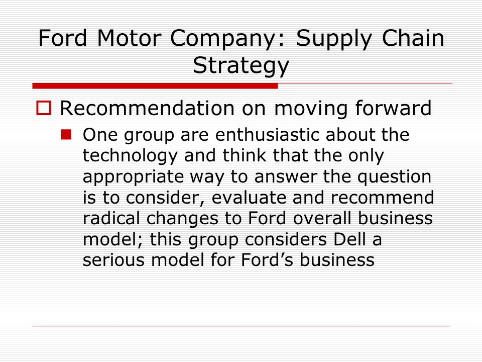 ford motor company supply chain strategy analysis hbs case Ford motor company case study coca-cola case study analysis - duration: ist case 2 ford motor company supply chain strategy by group 5.