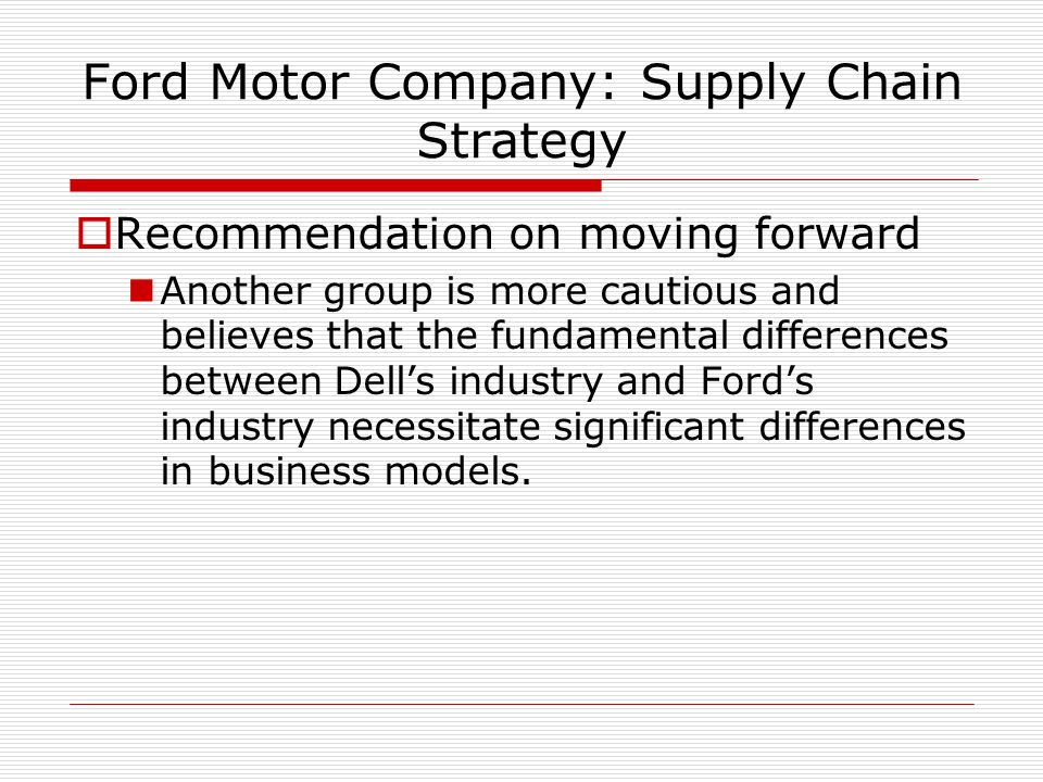 Logistics and Value Chain Analysis - Ford Motor Company