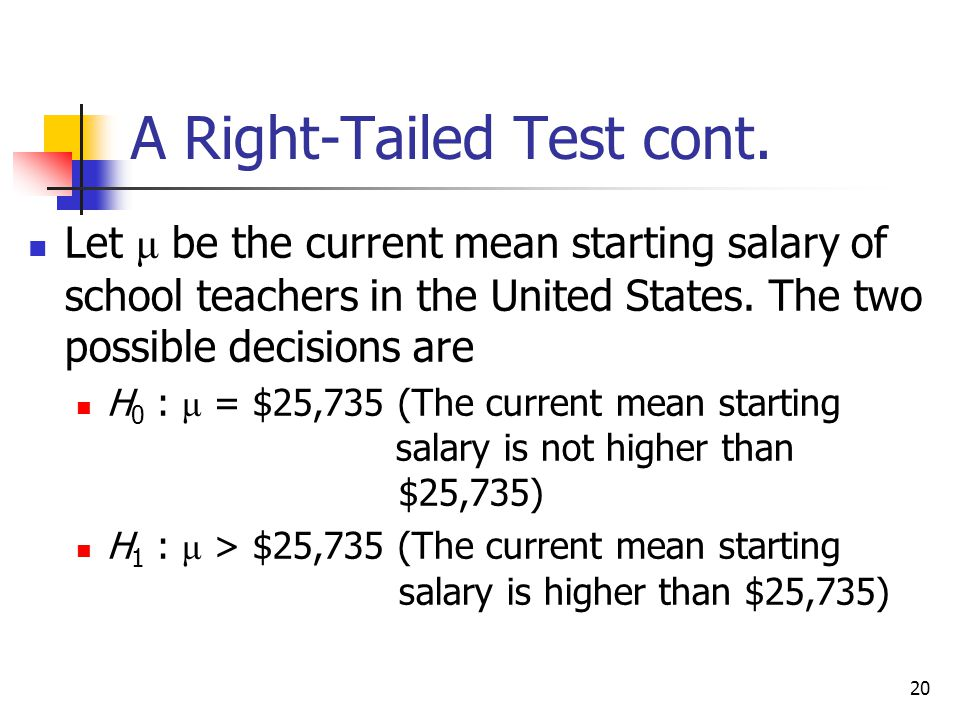 A Right-Tailed Test cont.
