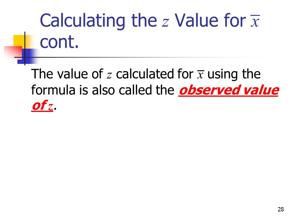 Calculating the z Value for x cont.