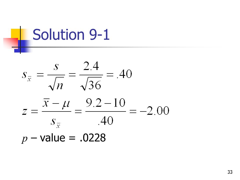 Solution 9-1 p – value = .0228