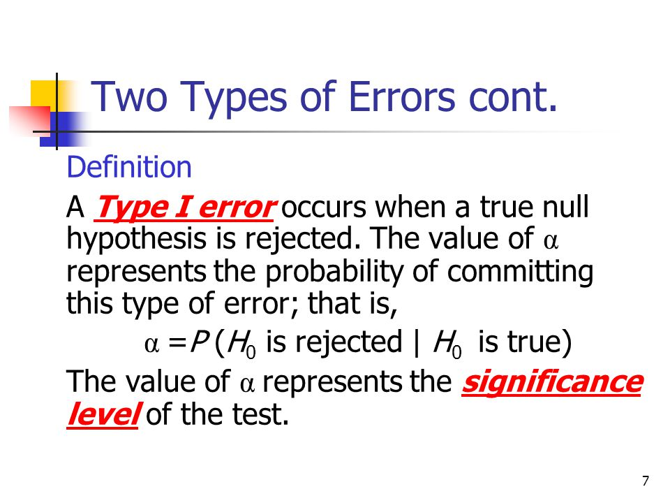 Two Types of Errors cont.
