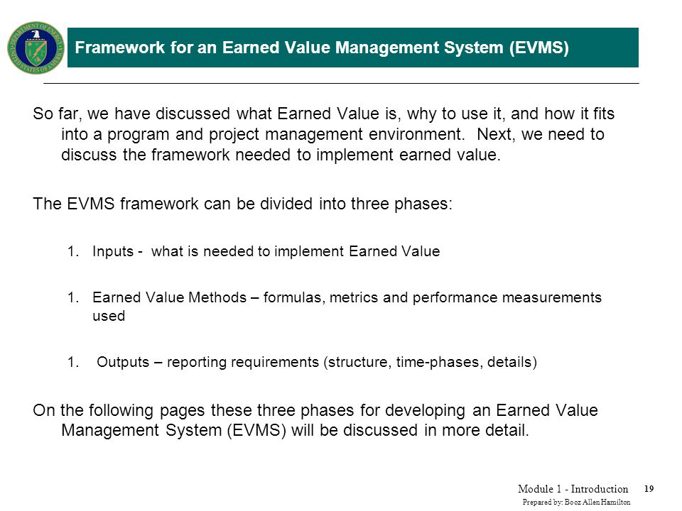 Inputs needed for Earned Value Management System (EVMS)