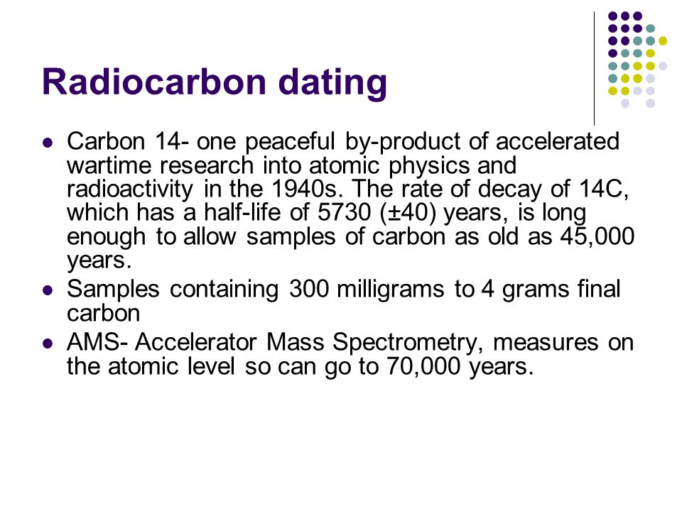 How is mass spectrometry used in radioactive dating